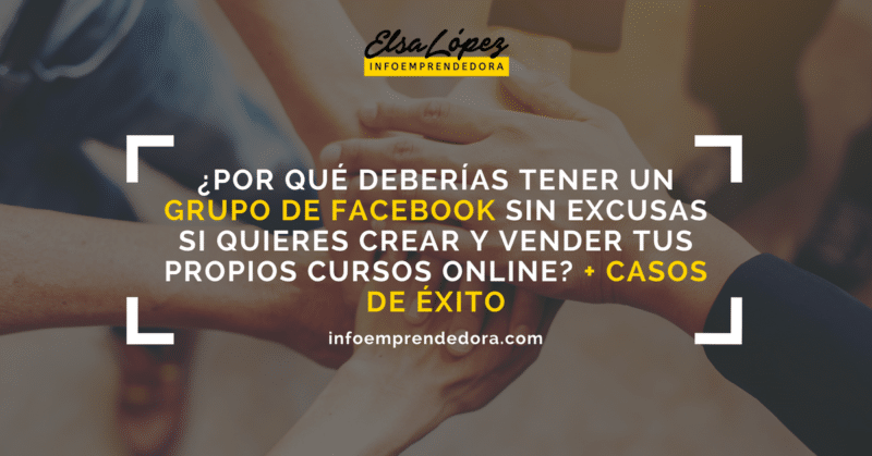Por qu deber as tener un grupo de facebook sin excusas for Grupo facebook