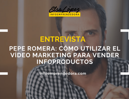 [Entrevista] Pepe Romera: Cómo utilizar el vídeo para vender tus infoproductos