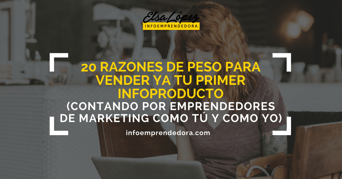 razones vender infoproductos emprendedor marketing