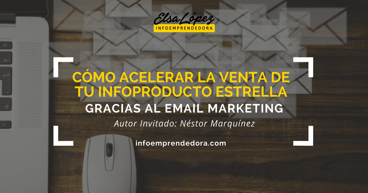 infoproducto ventas email marketing