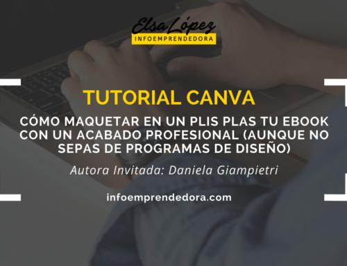Tutorial de Canva: Cómo maquetar en un plis plas tu ebook con un acabado profesional (aunque no sepas de programas de diseño)