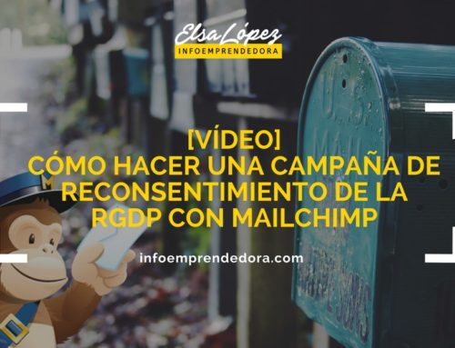 [VÍDEO] Cómo hacer una campaña de reconsentimiento de la RGPD de un solo click con Mailchimp