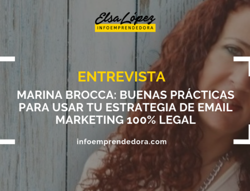 [Entrevista] Marina Brocca: Buenas prácticas para usar tu estrategia de email marketing 100% legal
