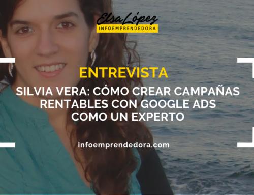 [Entrevista] Silvia Vera: cómo crear campañas rentables en Google ads como un experto