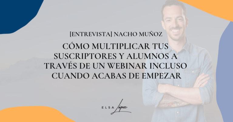 Nacho Muñoz como hacer un webinar