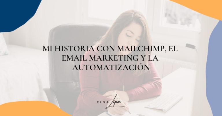 Mi historia con Mailchimp