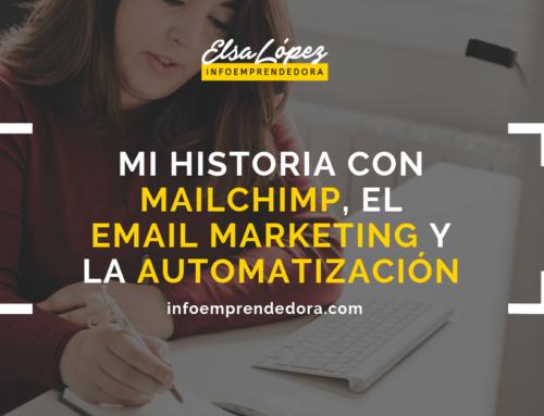 Mi historia con Mailchimp, el email marketing y la automatización