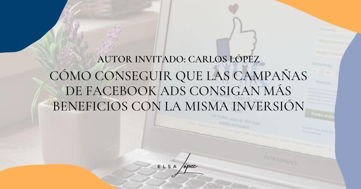 carlos lopez traffiker facebook ads inversion