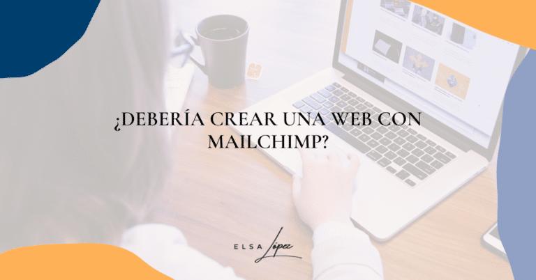 diseñar web con mailchimp o no